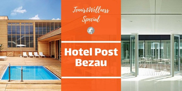 Tennis & Wellness im Hotel Post Bezau