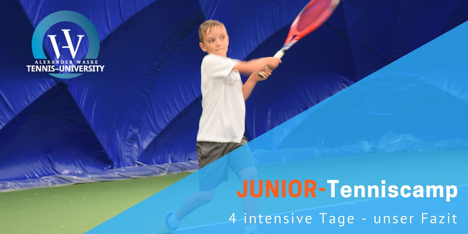 Junior Tenniscamp Alexander Waske Tennis University - Unser  ... Bild 1